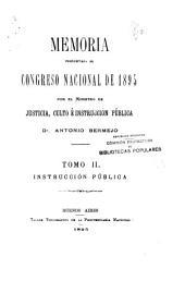 Memoria presentada al Honorable Congreso de la Nación por el Ministro de Justicia e Instrucción Pública