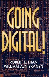 Going Digital!: A Guide to Policy in the Digital Age