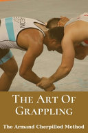 The Art Of Grappling