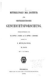 Mittheilungen des Instituts für Oesterreichische Geschichtsforschung: Band 11