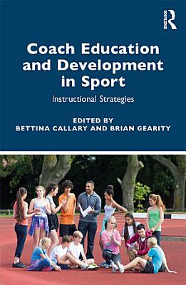 Coach Education and Development in Sport