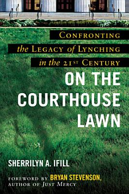 On the Courthouse Lawn  Revised Edition