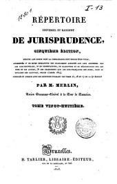 Répertoire universel et raisonné de jurisprudence: Volume28