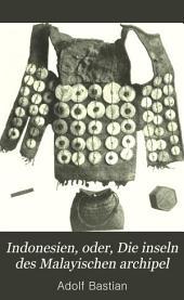 Indonesien, oder, Die inseln des Malayischen archipel: Bände 1-3