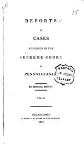 Reports of Cases Adjudged in the Supreme Court of Pennsylvania: Volume 2