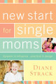 New Start for Single Moms Participant s Guide