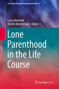 Lone Parenthood in the Life Course Book