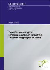 Projektentwicklung von Seniorenimmobilien fr mittlere Einkommensgruppen in Essen