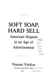 Soft Soap  Hard Sell