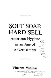 Soft Soap, Hard Sell