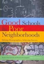 Good Schools in Poor Neighborhoods