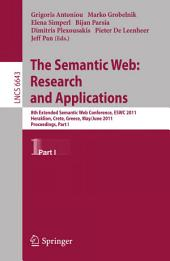 The Semantic Web: Research and Applications: 8th Extended Semantic Web Conference, ESWC 2011, Heraklion, Crete, Greece, May 29 – June 2, 2011. Proceedings, Part 1