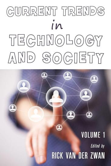Current Trends in Technology and Society   Volume 1 PDF