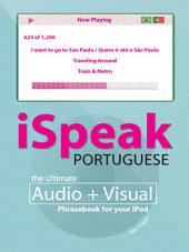 iSpeak Portuguese Phrasebook: The Ultimate Audio + Visual Phrasebook for Your iPod