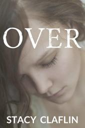 Over (Gone #3)