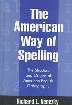 The American Way of Spelling