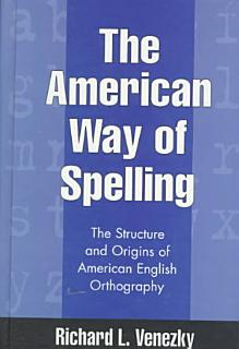 The American Way of Spelling Book