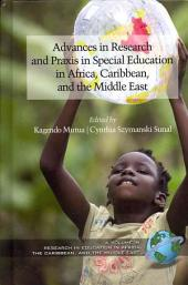 Advances in Research and Praxis in Special Education in Africa, Caribbean, and the Middle East