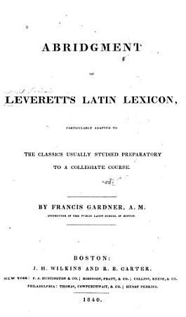 An Abridgment of Leverett s Latin Lexicon     PDF