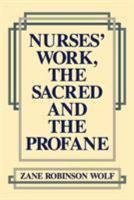 Nurses  Work  The Sacred and The Profane PDF
