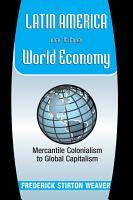 Latin America In The World Economy PDF