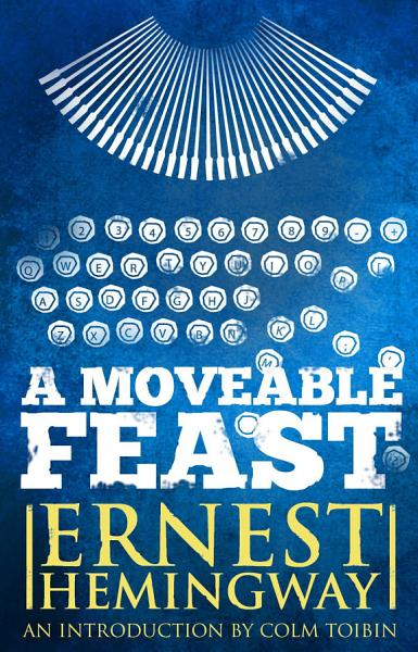Download Moveable Feast  The Restored Edition Book