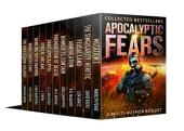 Apocalyptic Fears I: A Multi-Author Box Set