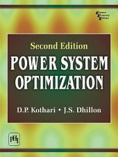 POWER SYSTEM OPTIMIZATION: Edition 2