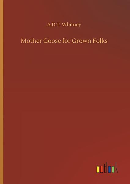 Download Mother Goose for Grown Folks Book