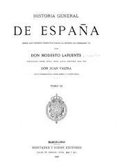 Historia general de España desde los tiempos primitivos hasta la muerte de Fernando VII: Volumen 3