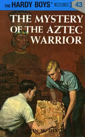 Hardy Boys 43: The Mystery of the Aztec Warrior