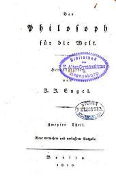 J. J. Engels sämmtliche Werke: ¬Der Philosoph für die Welt ; 2. Teil, Band 3