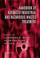 Handbook of Advanced Industrial and Hazardous Wastes Treatment PDF