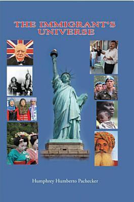 The Immigrant s Universe