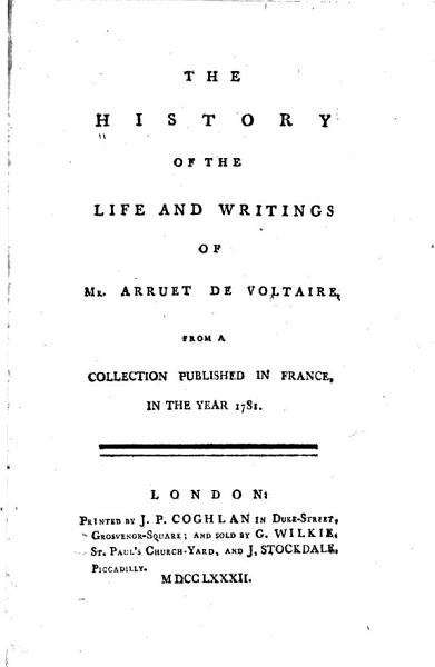 Download The History of the Life and Writings of Mr  Arruet de Voltaire Book