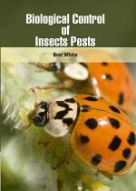 Biological Control of Insects Pests