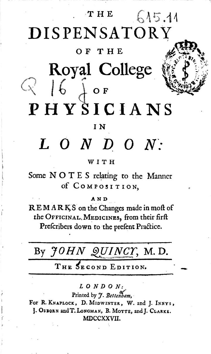 The Dispensatory of the Royal College of Physicians in London