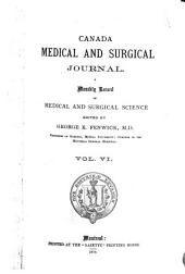 The Montreal Medical Journal: Volume 6