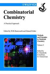 Combinatorial Chemistry: A Practical Approach