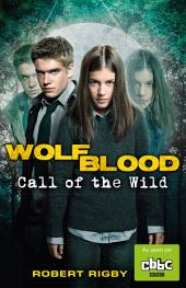 Wolfblood: Call of the Wild