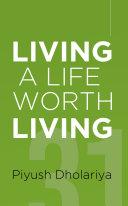 Living a Life Worth Living
