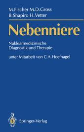 Nebenniere —: Nuklearmedizinische Diagnostik und Therapie