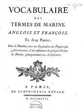 Vocabulaire des termes de marine anglois et françois, en deux parties: orné de Planches, avec une Explication des figures qui y sont contenues, & des définitions de quelques Termes de Marine, principalement ceux de Gréement, Part 1
