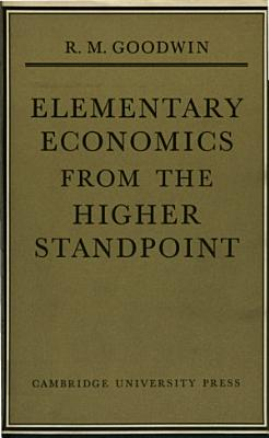 elementary economics from the higher standpoint