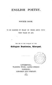 English poetry, for use in the schools of the Collegiate institution, Liverpool [ed. by W. J. Conybeare].