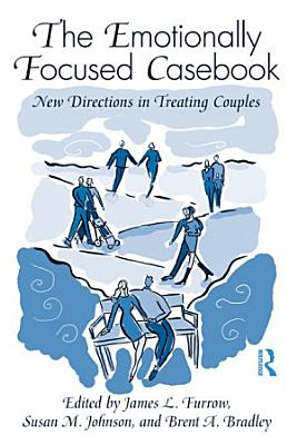 The Emotionally Focused Casebook