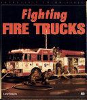 Fighting Fire Trucks