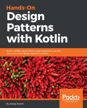 Hands On Design Patterns with Kotlin