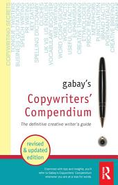 Gabay's Copywriters' Compendium: Edition 2
