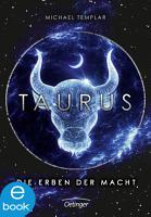 Die Sternen Saga 1  Taurus PDF